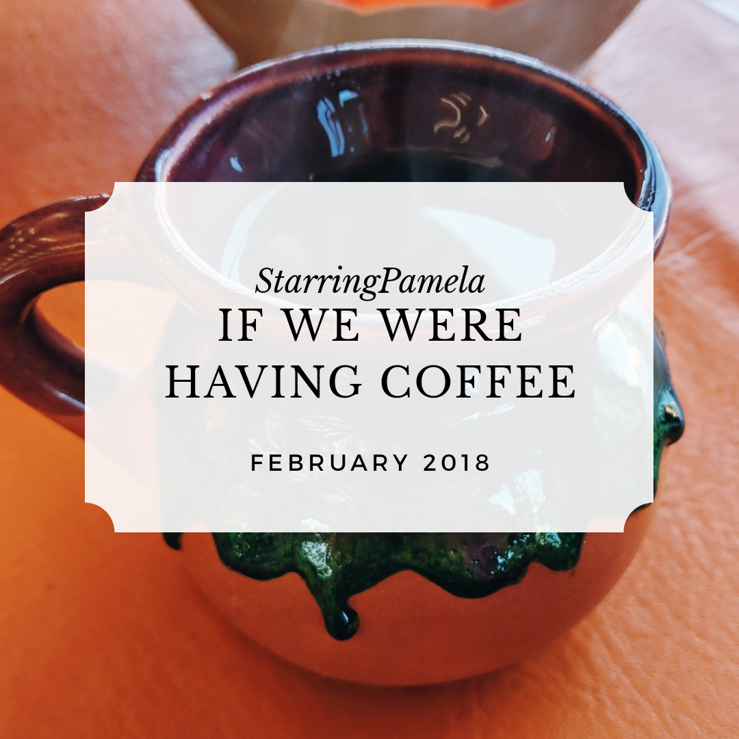 if we were having coffee february 2019 featured image