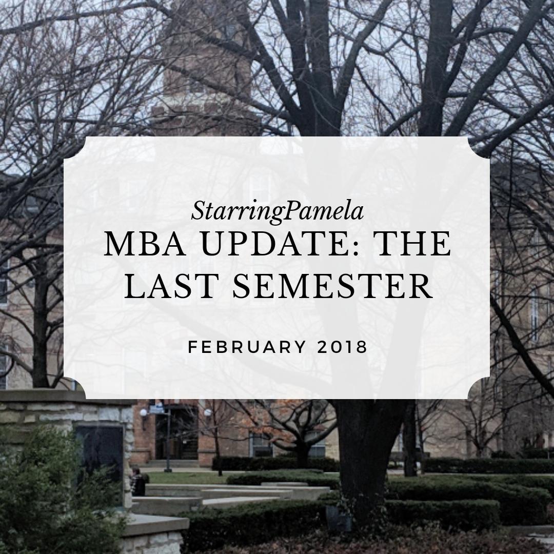 MBA Update Start of the Last Semester