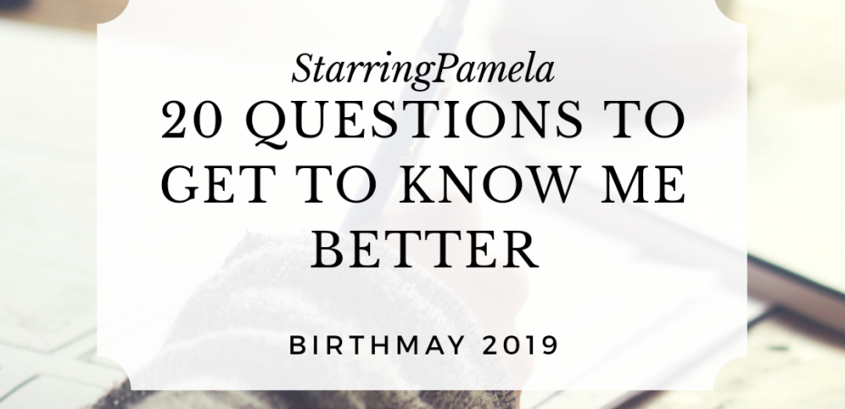 tag me tuesday 20 questions to get to know me better birthmay 2019 featured image