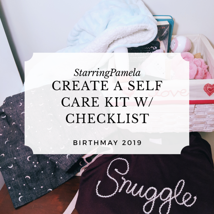 create a self care kit w/ checklist self care sunday birthmay 2019 featured image