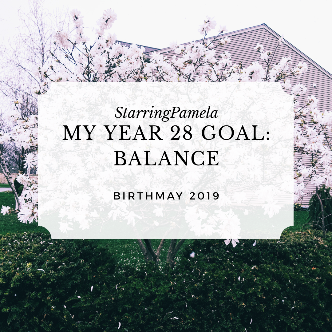 my year 28 goal balance featured image