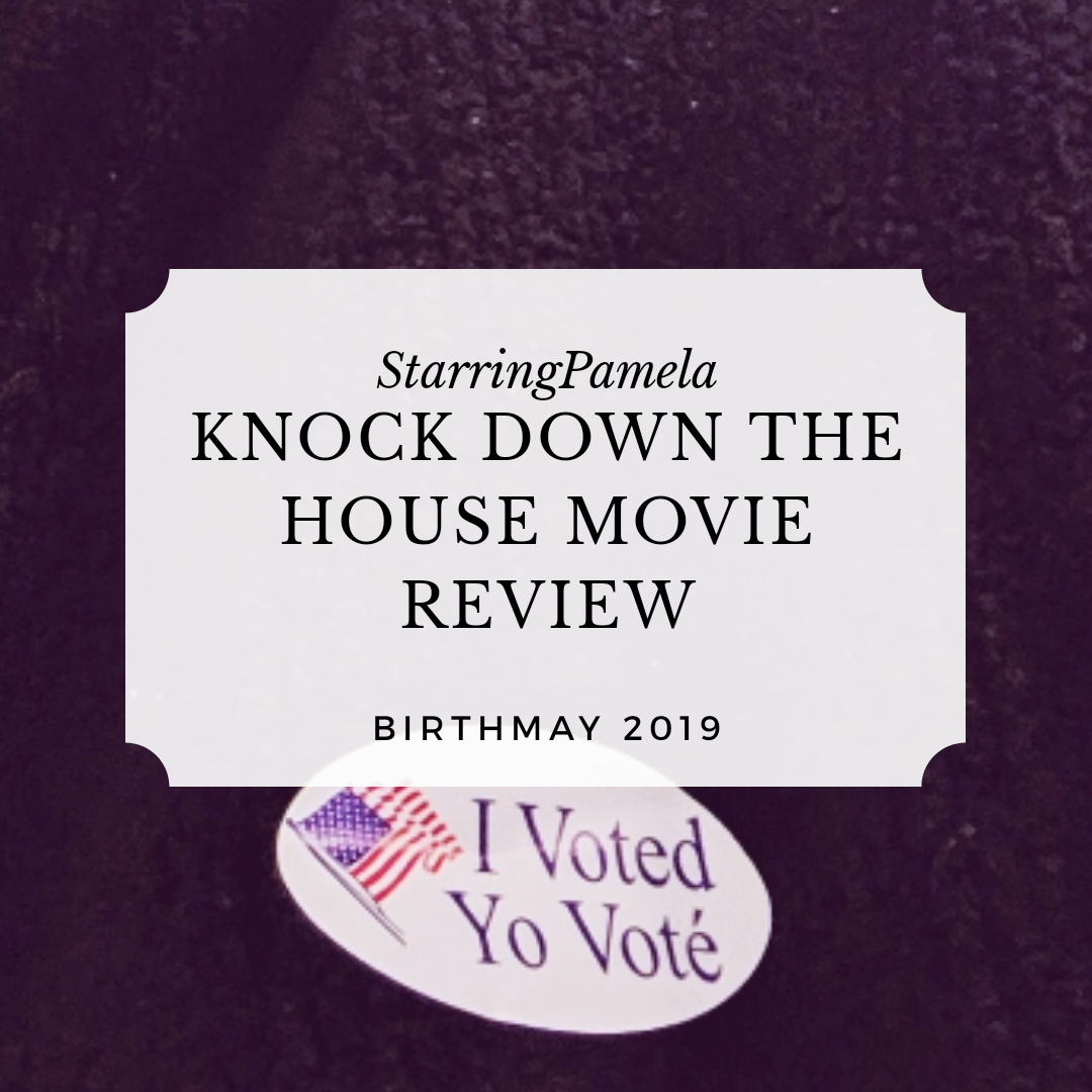 knock down the house movie review birthmay featured image