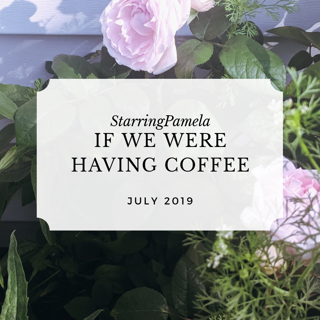 if we were having coffee july 2019 featured image