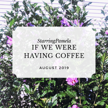 if we were having coffee august 2019 featured image