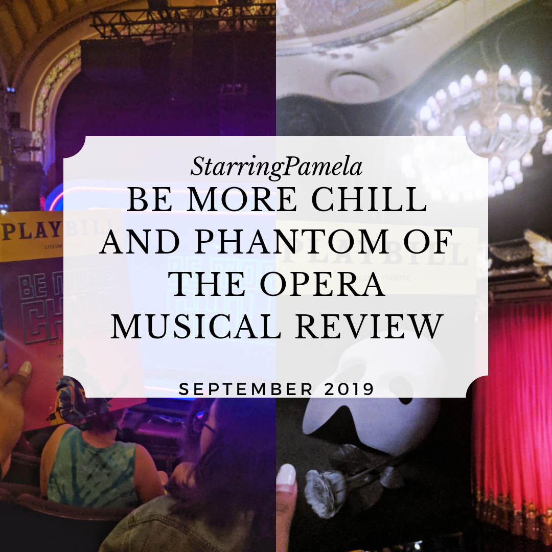 be more chill and phantom of the opera musical review featured image