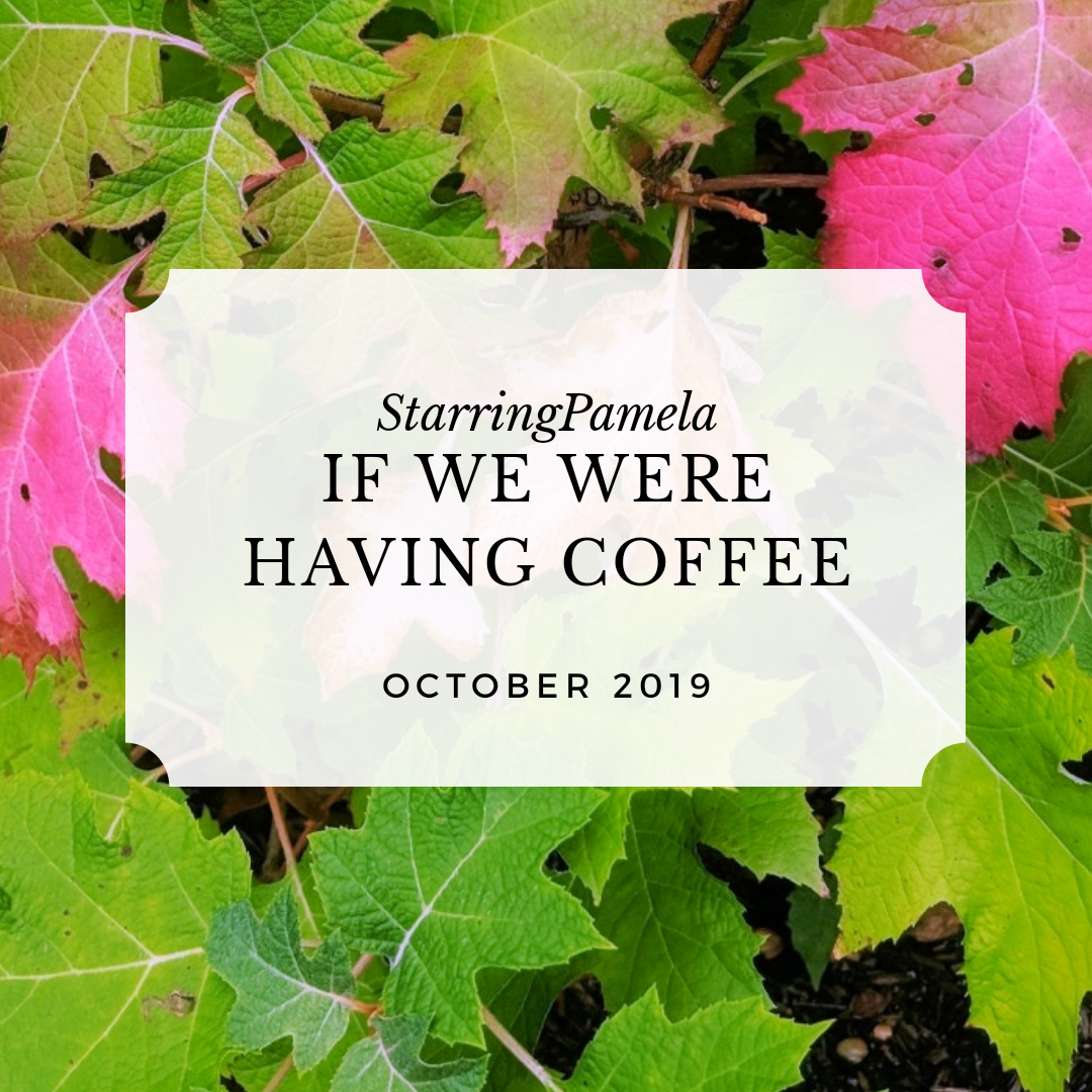 if we were having coffee october 2019