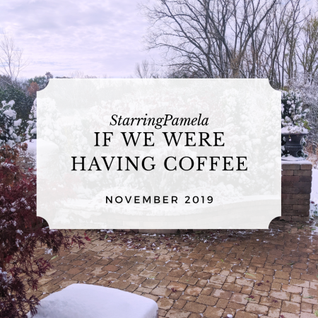 if we were having coffee november 2019 featured image