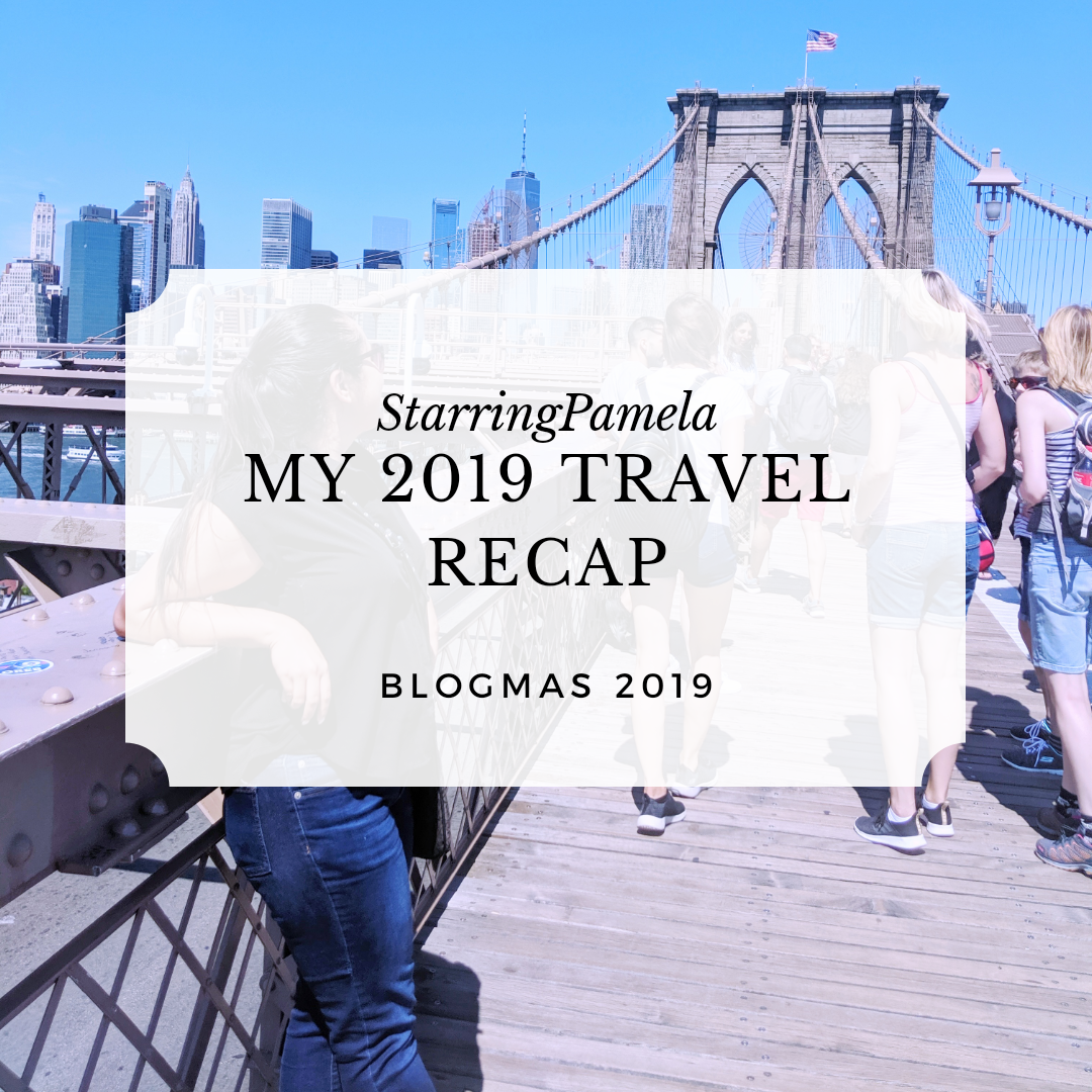 my 2019 travel recap
