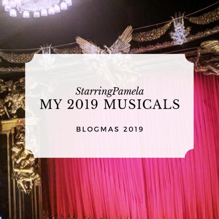 my 2019 musicals