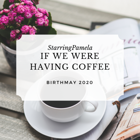 if we were having coffee may 2020 featured image