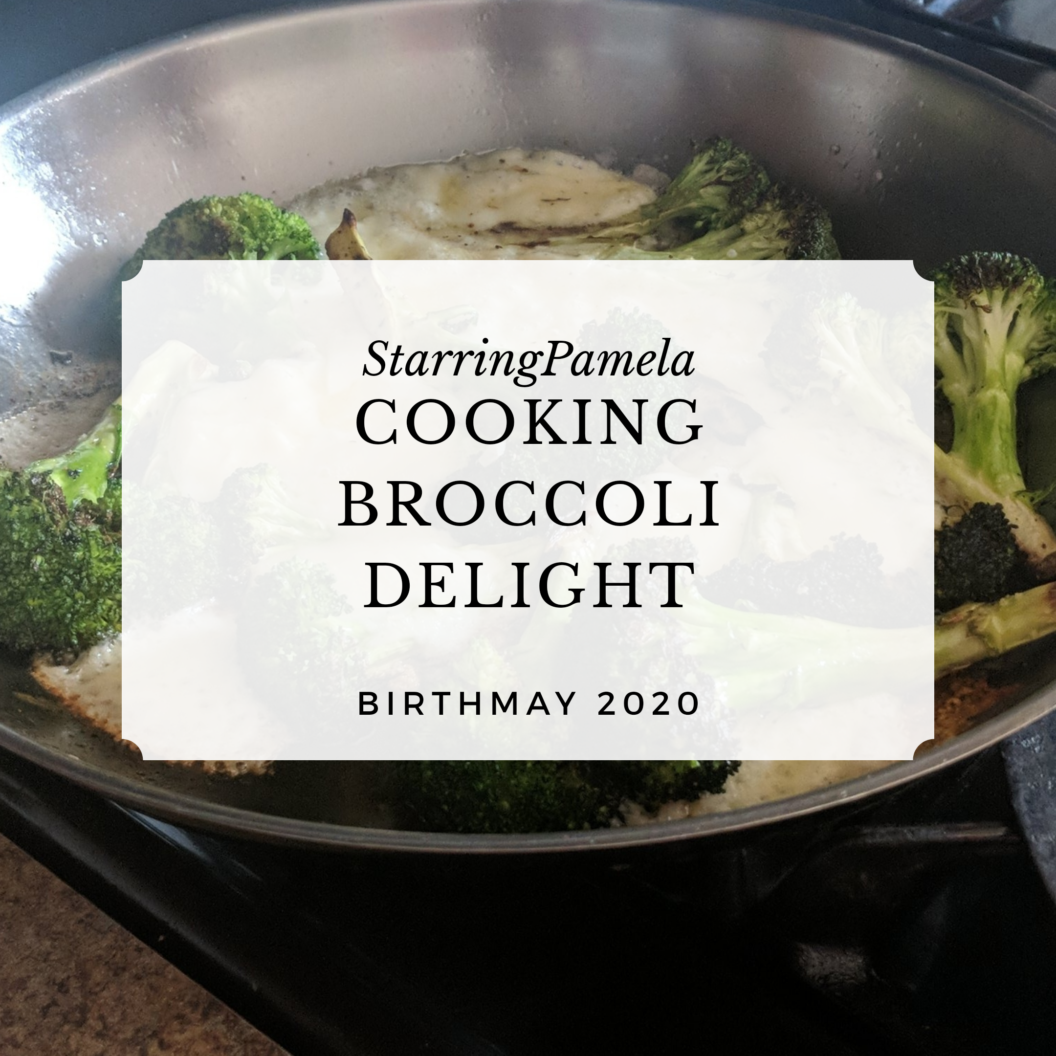 quarantine cooking broccoli delight featured image