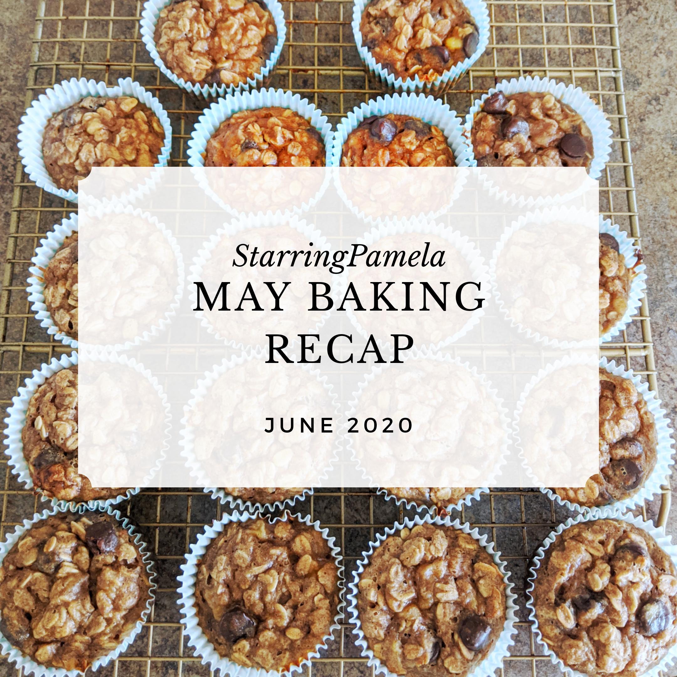 may baking recap featured image