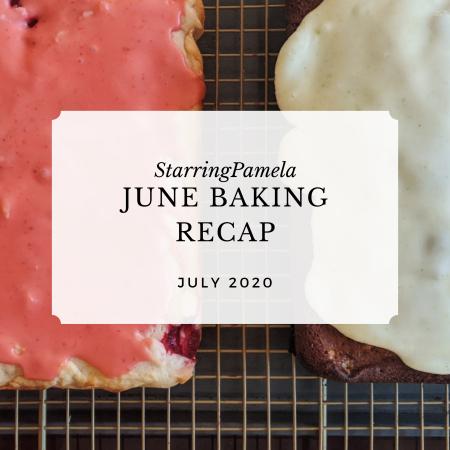 june baking recap featured image