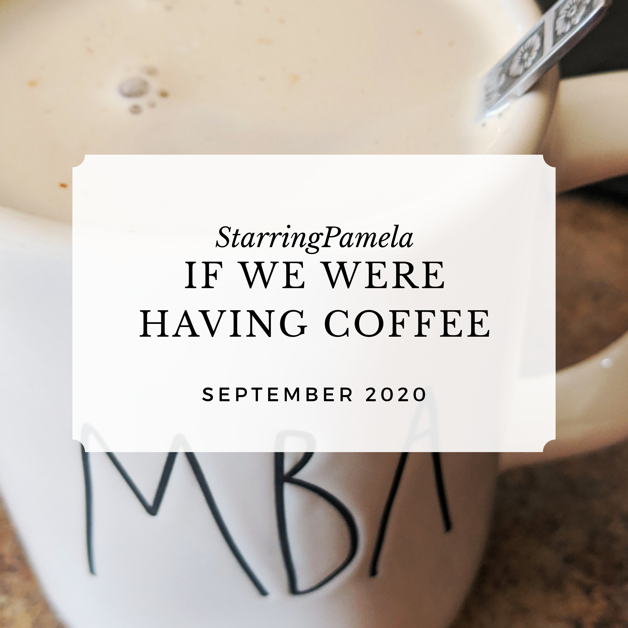 if we were having coffee september 2020 featured image