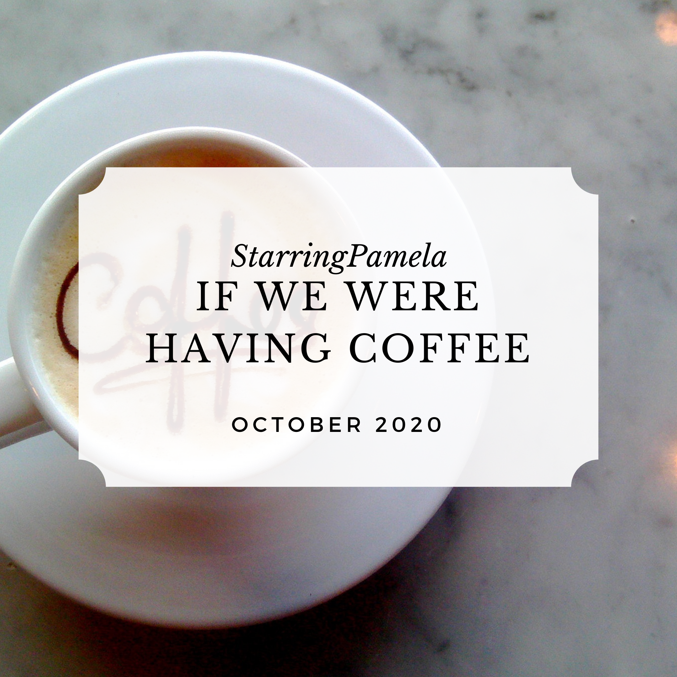 if we were having coffee october 2020 featured image