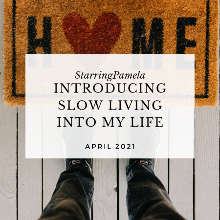 introducing slow living into my life featured image