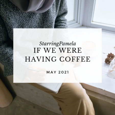 if we were having coffee birthmay may 2021 featured image