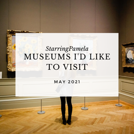 museums I'd like to visit birthmay featured image