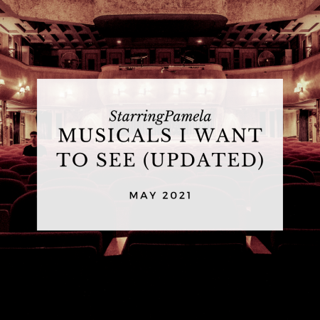 musicals I want to see 2021 birthmay featured image
