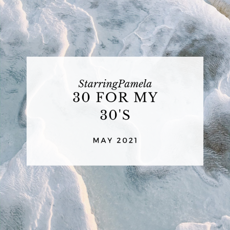 30 for my 30's birthmay featured image
