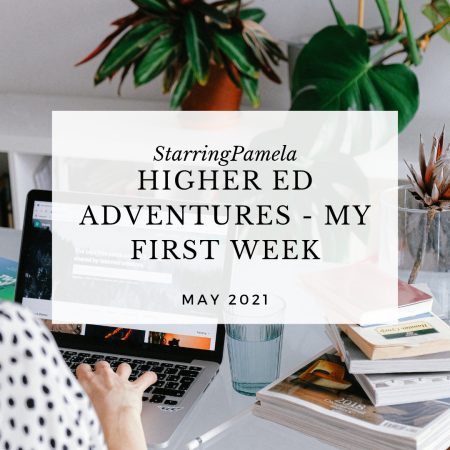 higher education adventures my first week birthmay featured image
