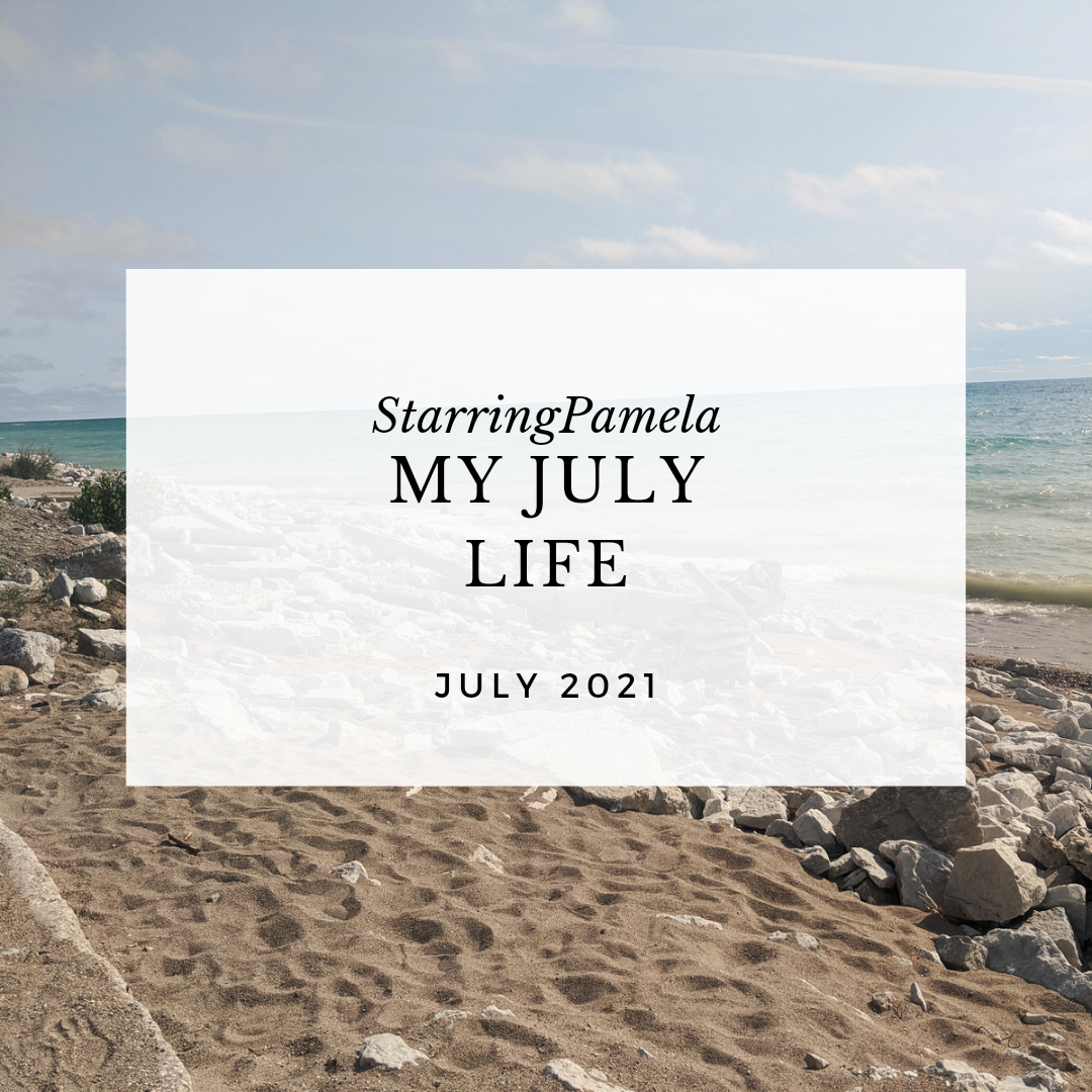my july life 2021 featured image