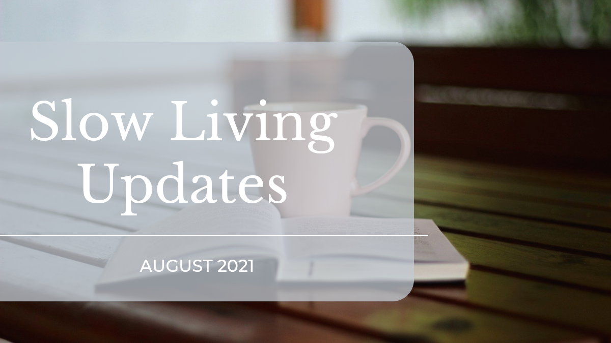 slow living updates featured image