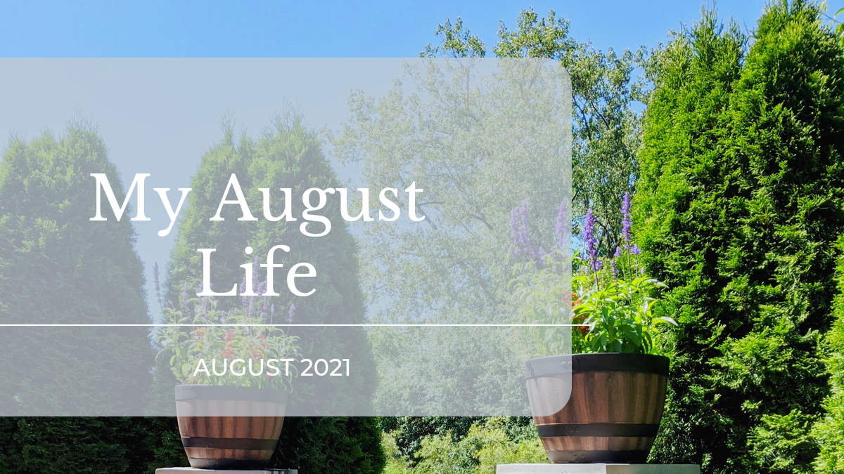 my august life 2021 featured image