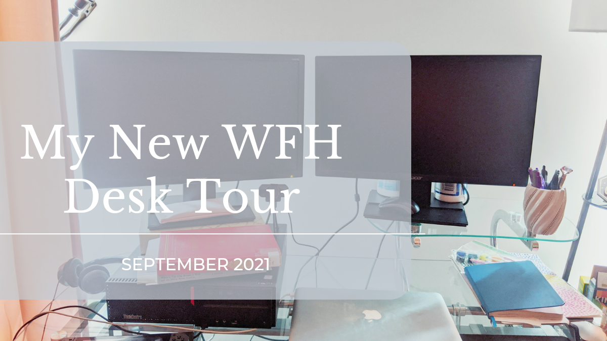 my new wfh desk tour featured image